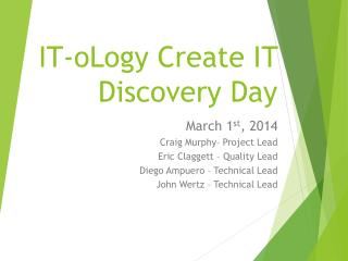 IT- oLogy  Create IT Discovery Day
