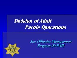 Division of Adult         Parole Operations