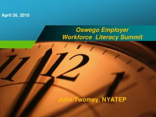 Oswego Employer                    Workforce  Literacy Summit