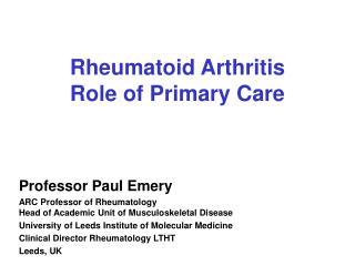 Rheumatoid Arthritis Role of Primary Care