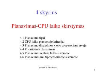 Planavimas-CPU laiko skirstymas