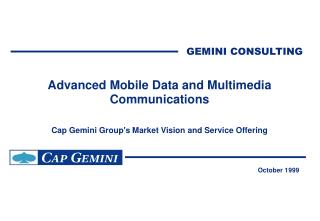 Advanced Mobile Data and Multimedia Communications