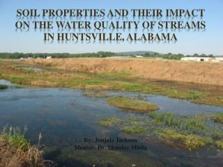Soil Properties and Their Impact on  the Water  Quality of Streams in Huntsville, Alabama