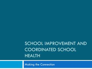School Improvement and Coordinated School Health