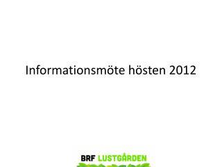 Informationsmöte hösten 2012