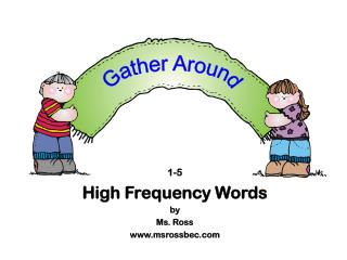 1-5 High Frequency Words by Ms. Ross msrossbec