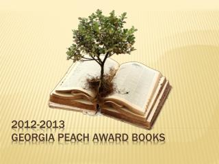 2012-2013  Georgia Peach Award Books