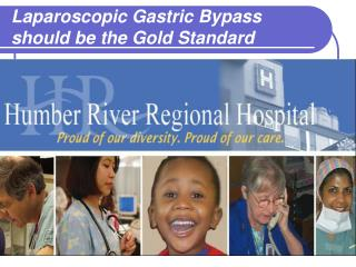 Laparoscopic Gastric Bypass should be the Gold Standard