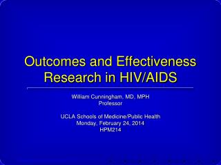 Outcomes and Effectiveness Research in HIV/AIDS