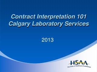 Contract Interpretation 101 Calgary Laboratory Services
