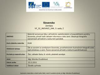 Slovensko Zeměpis VY_32_INOVACE_044 , 3. sada,  Z