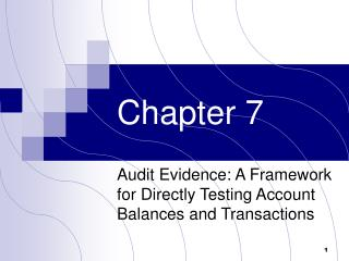 Audit Evidence: A Framework for Directly Testing Account Balances and Transactions
