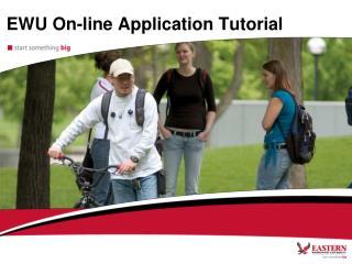 EWU On-line Application Tutorial