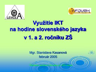 Využitie IKT  na hodine slovenského jazyka  v 1. a 2. ročníku ZŠ