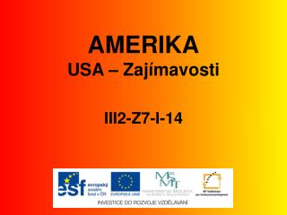 AMERIKA USA – Zajímavosti III2-Z7-I-14