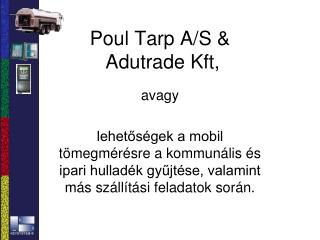 Poul Tarp A/S &   Adutrade Kft,