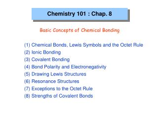 Chemistry 101 : Chap. 8