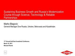 Marko Blagovic General Manager Dow Russia, Ukraine, Belorussia and Kazakhstan