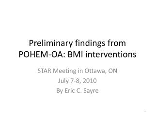 Preliminary findings from POHEM-OA: BMI interventions