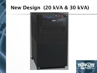 New Design  (20 kVA & 30 kVA)