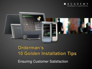 Ensuring Customer Satisfaction