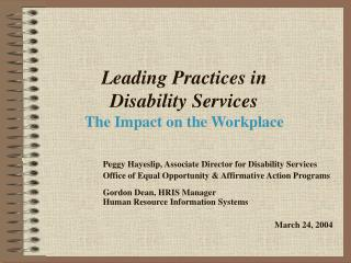 Leading Practices in  Disability Services The Impact on the Workplace