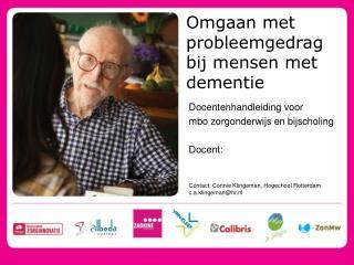Omgaan met probleemgedrag  bij mensen met dementie