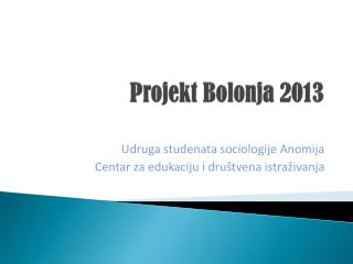 Projekt Bolonja 2013
