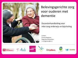 Belevingsgerichte zorg voor ouderen met dementie