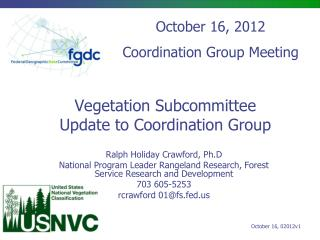 Vegetation Subcommittee Update to Coordination Group