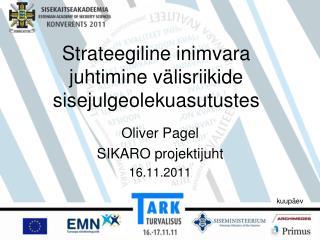 Strateegiline inimvara juhtimine v�lisriikide sisejulgeolekuasutustes