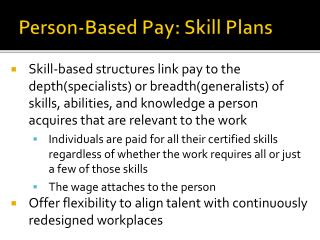 Person-Based  Pay:  Skill Plans