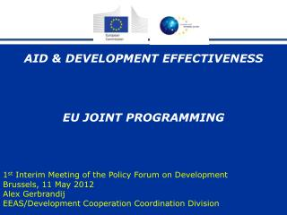 AID & DEVELOPMENT EFFECTIVENESS EU JOINT PROGRAMMING