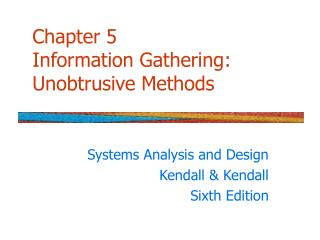 Chapter 5 Information Gathering: Unobtrusive Methods