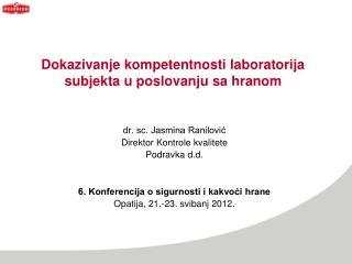 Dokazivanje kompetentnosti laboratorija subjekta u poslovanju sa hranom