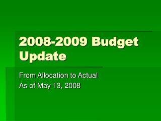 2008-2009 Budget Update