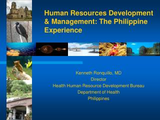 Human Resources Development & Management: The Philippine Experience
