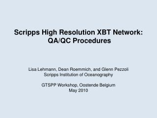 Scripps High Resolution XBT Network:  QA/QC Procedures