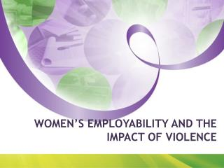 Women's Employability and the Impact of Violence