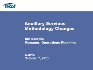 Ancillary Services Methodology Changes