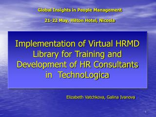 Global Insights in People Management 21-22 May, Hilton Hotel, Nicosia