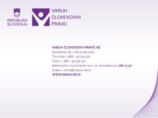 Bled, 6. 12. 2013 Mag. Kornelija  Marzel ,  namestnica varuhinje človekovih pravic