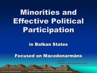 Minorities and Effective  Political  Participation