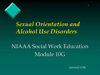 Sexual Orientation and Alcohol Use Disorders