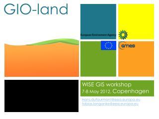 WISE GIS workshop 7-8 May 2012,  Copenhagen