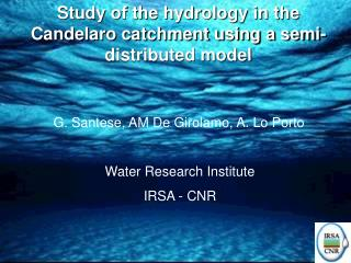 Study of the hydrology in the Candelaro catchment using a semi-distributed model