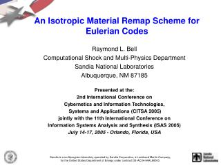 An Isotropic Material Remap Scheme for Eulerian Codes