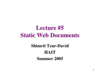 Lecture #5 Static Web Documents