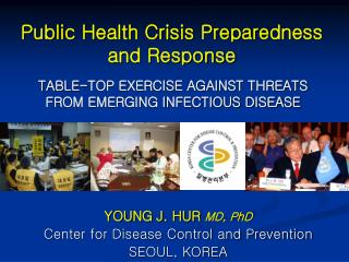 TABLE-TOP EXERCISE AGAINST THREATS FROM EMERGING INFECTIOUS DISEASE