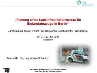 """""""Planung eines Ladeinfrastrukturnetzes für Elektrofahrzeuge in Berlin"""""""